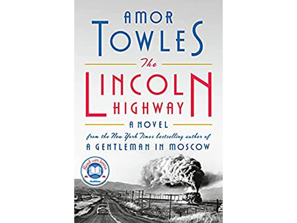 """The cover of """"The Lincoln Highway: A Novel"""" by Amor Towles"""