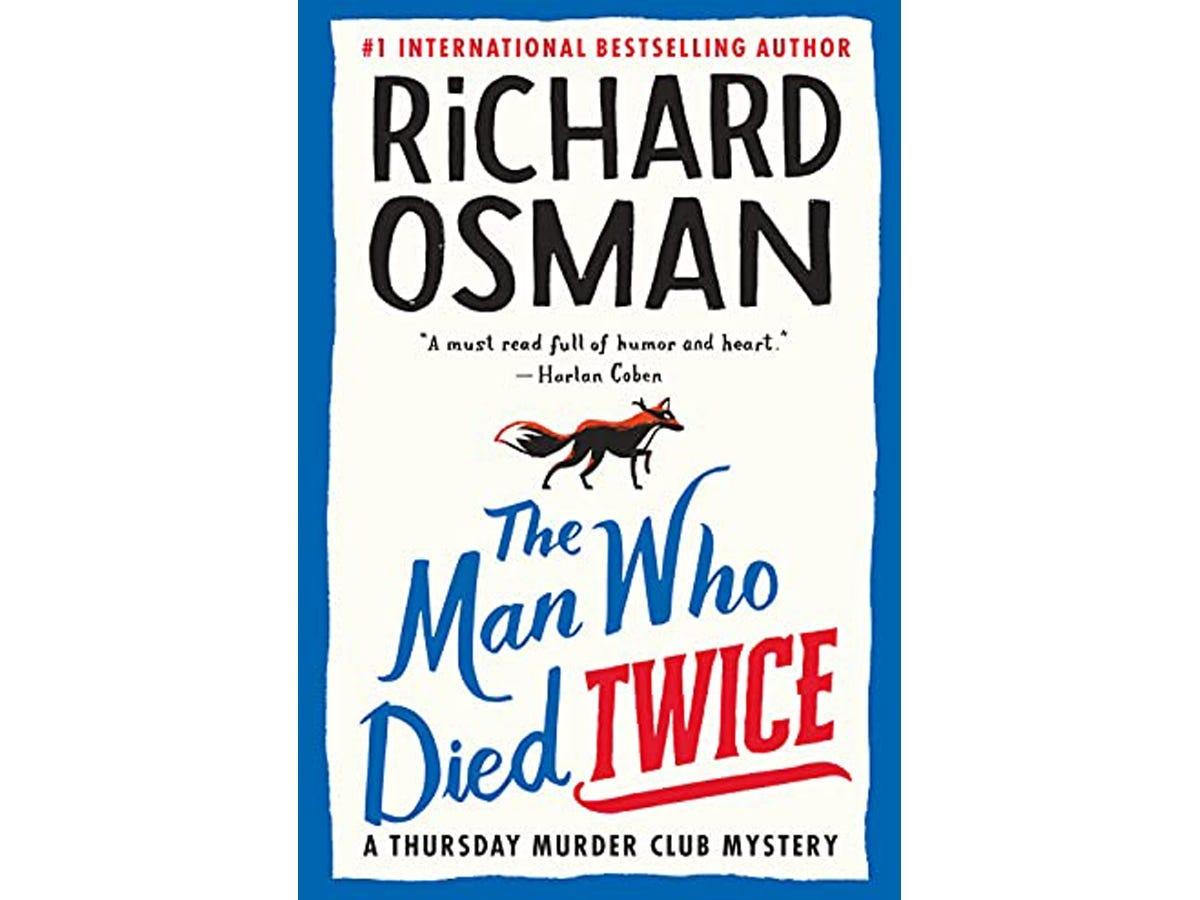 """The cover of """"The Man Who Died Twice: A Thursday Murder Club Mystery"""""""