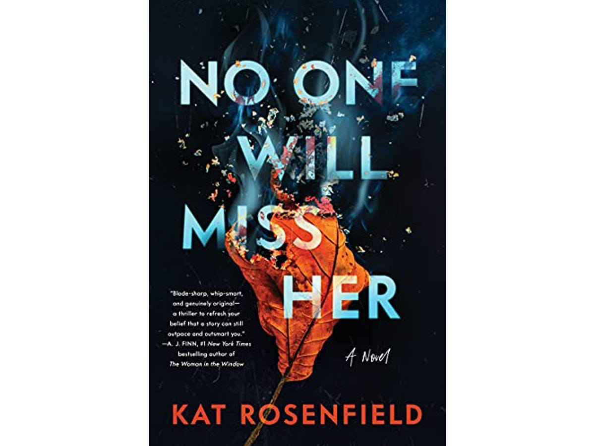 The cover of 'No One Will Miss Her' by Kat Rosenfield